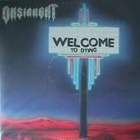 Onslaught-Welcome To Dying