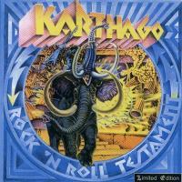 Karthago-Rock \'N Roll Testament [Remastered 1999]