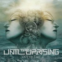 Until the Uprising-Out of Time