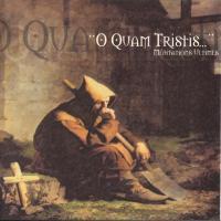 O Quam Tristis-Meditations Ultimes