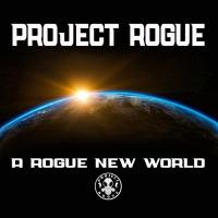 Project Rogue-A Rogue New World