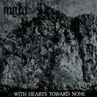 Mgla-With Hearts Toward None