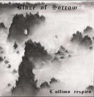 Blaze Of Sorrow-L\'Ultimo Respiro