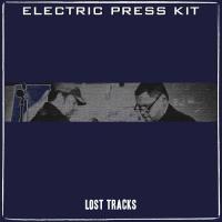 Electric Press Kit-Lost Tracks