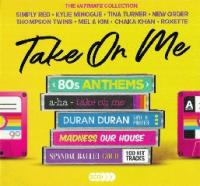 VA-Take On Me - 80s Anthems (The Ultimate Collection)