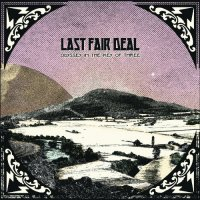 Last Fair Deal - Odyssey In The Key Of Three mp3