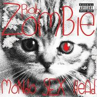 Rob Zombie-Mondo Sex Head (Compilation)