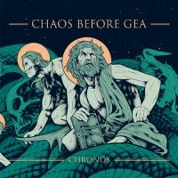 Chaos Before Gea-Chronos