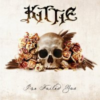 Kittie-I\\\'ve Failed You