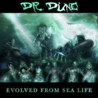 Dr.Dune-Evolved From Sea Life