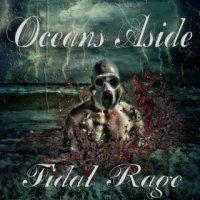 Oceans Aside-Tidal Rage