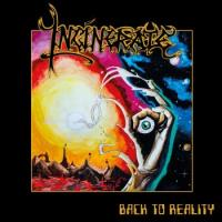 Incinerate-Back To Reality