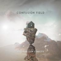 Confusion Field-Disconnection Complete