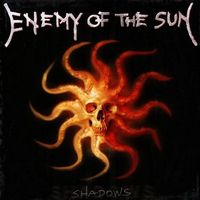 Enemy Of The Sun-Shadows