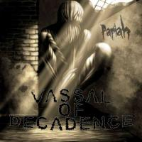 Vassal of Decadence-Pariah