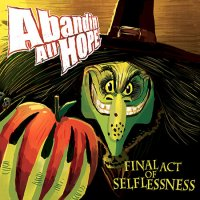 Abandin All Hope-Final Act Of Selflessness