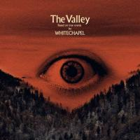 Whitechapel-The Valley