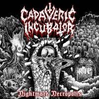 Cadaveric Incubator-Nightmare Necropolis