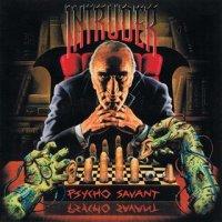 Intruder-Psycho Savant