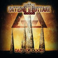 Intent:Outtake-Days Of Doom