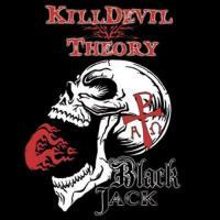 Killdevil Theory-Black Jack