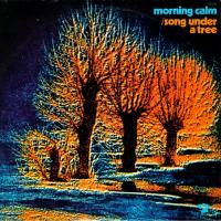 Morning Calm-Song Under A Tree