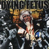 Dying Fetus-Destroy The Opposition (Japan)