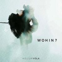 Helium Vola-Wohin? (2CD)