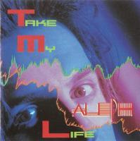 Aleph-Take My Life (1-st japanese)