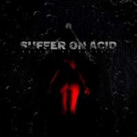 Suffer On Acid-Spiral of Silence