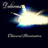 Dolorous-Obscured Illumination