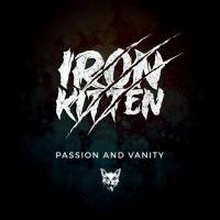 Iron Kitten-Passion and Vanity