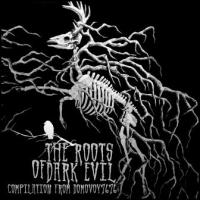 Various Artists-The Roots Of Dark Evil