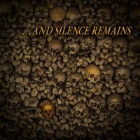 And Silence Remains-...And Silence Remains