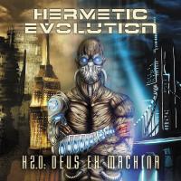Hermetic Evolution-H 2.0: Deus Ex Machina