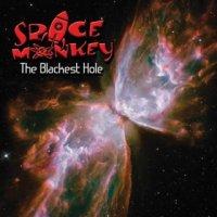 Space Monkey-The Blackest Hole