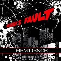 Hevidence-Nobody\\\'s Fault
