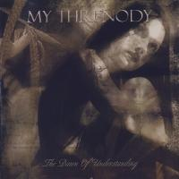 My Threnody-The Dawn of Understanding