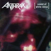 Anthrax-Sound Of White Noise