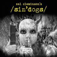 Zal Cleminson's Sin Dogs-Zal Cleminson\'s Sin Dogs, Vol. 1
