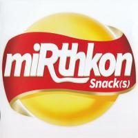 miRthkon-Snack(s)