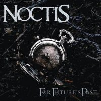 Noctis-For Future\'s Past