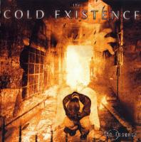 The Cold Existence-The Essence