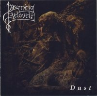 Mourning Beloveth-Dust (Re-Issue 2006)