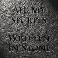 The Mad Poet-All My Secrets, Written In Stone