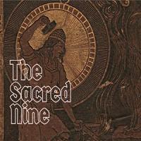 The Sacred Nine-Health Of The Land
