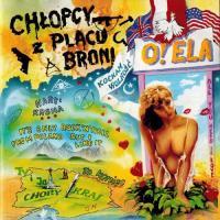 Chlopcy Z Placu Broni-O! Ela (Reissue 2011)