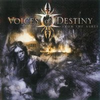 Voices Of Destiny-From the Ashes