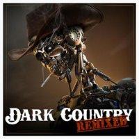 VA-Dark Country- Remixed