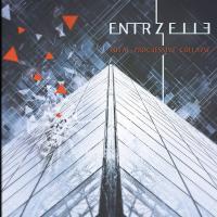 Entrzelle-Total Progressive Collapse (Bonus Tracks Version)